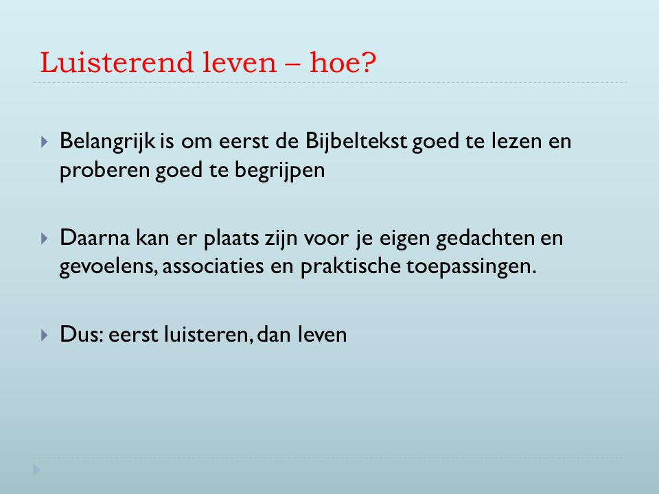 Luisterend leven – hoe.
