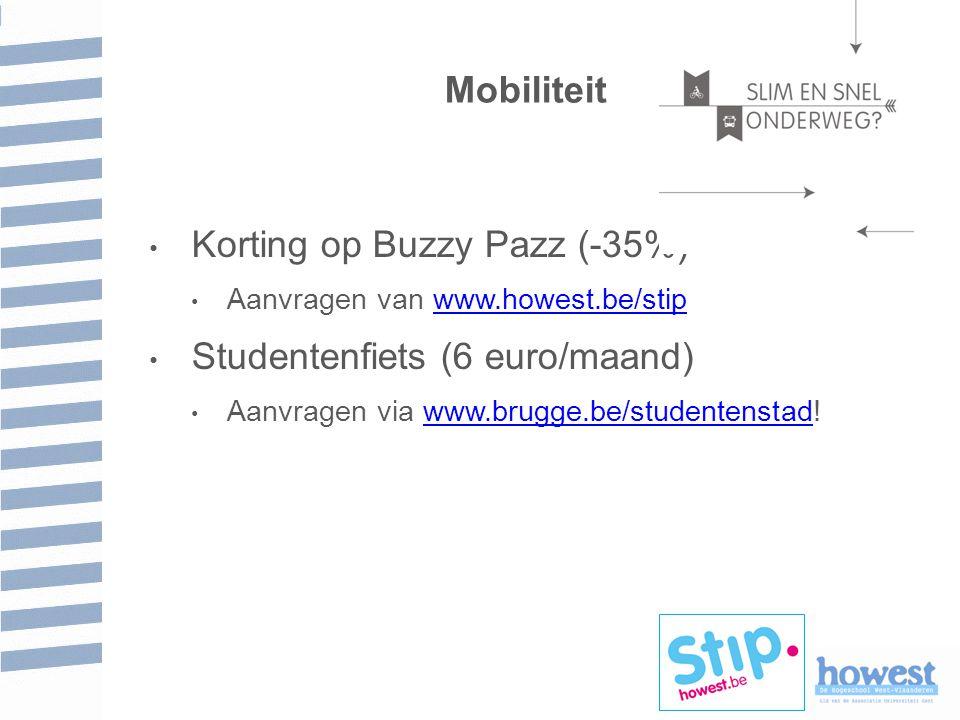 Mobiliteit Korting op Buzzy Pazz (-35%) Aanvragen van www.howest.be/stipwww.howest.be/stip Studentenfiets (6 euro/maand) Aanvragen via www.brugge.be/studentenstad!www.brugge.be/studentenstad