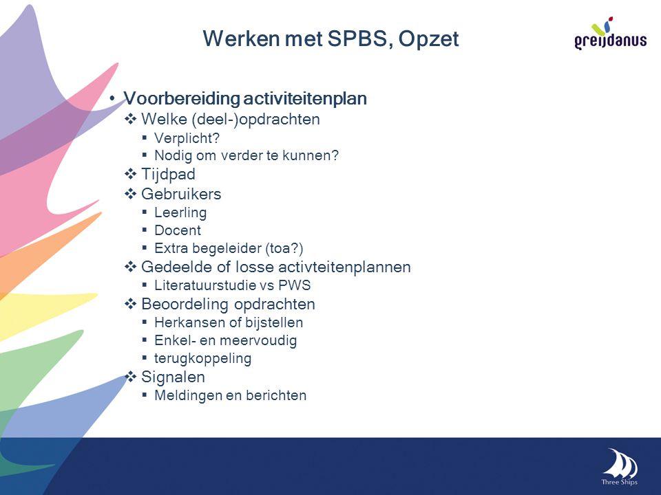 Voorbereiding activiteitenplan  Welke (deel-)opdrachten  Verplicht.