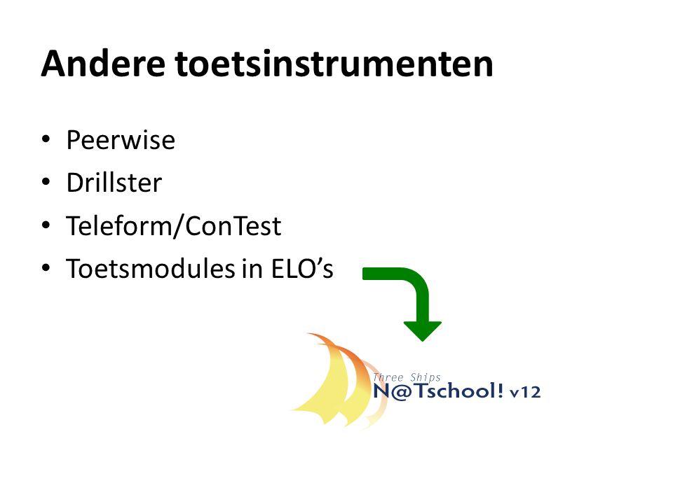 Andere toetsinstrumenten Peerwise Drillster Teleform/ConTest Toetsmodules in ELO's