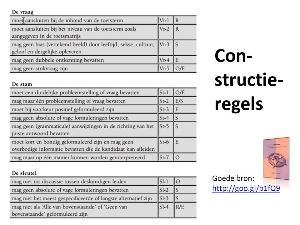 Con- structie- regels Goede bron: http://goo.gl/b1fQ9 http://goo.gl/b1fQ9