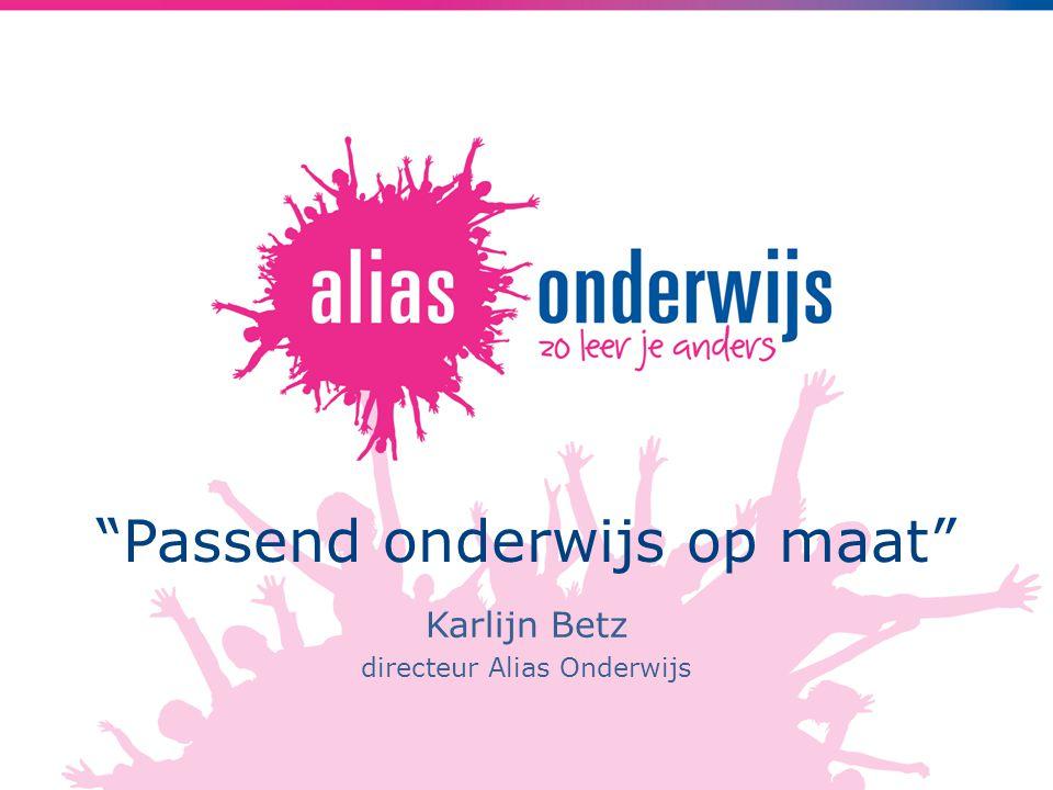 """""""Passend onderwijs op maat"""" Karlijn Betz directeur Alias Onderwijs"""