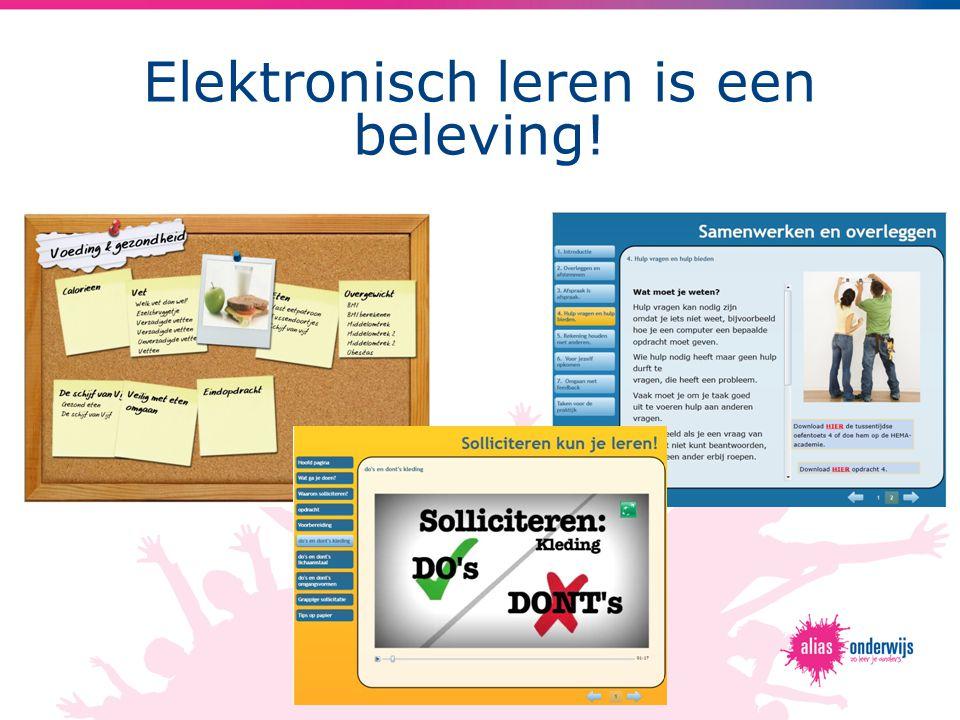 Elektronisch leren is een beleving!