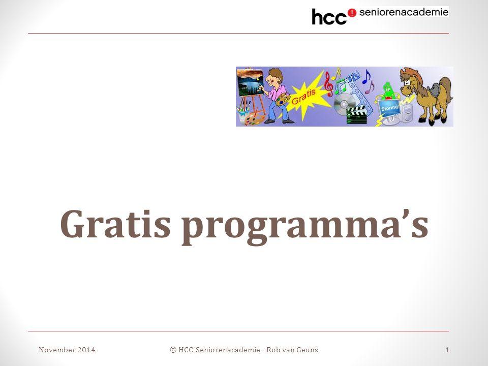 Gratis programma's November 2014© HCC-Seniorenacademie - Rob van Geuns1