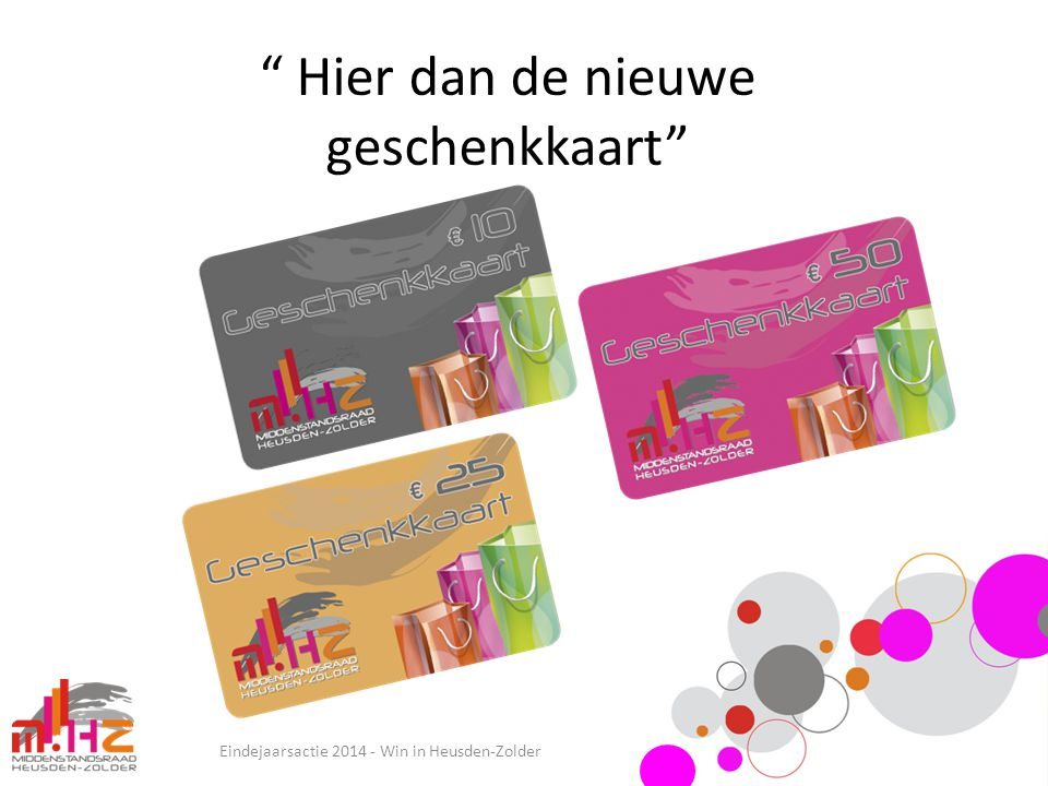 """"""" Hier dan de nieuwe geschenkkaart"""" Eindejaarsactie 2014 - Win in Heusden-Zolder"""