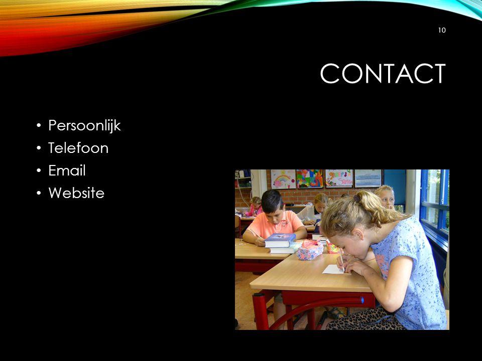 CONTACT Persoonlijk Telefoon Email Website 10