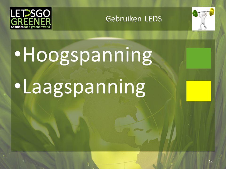 Gebruiken LEDS Hoogspanning Laagspanning 12