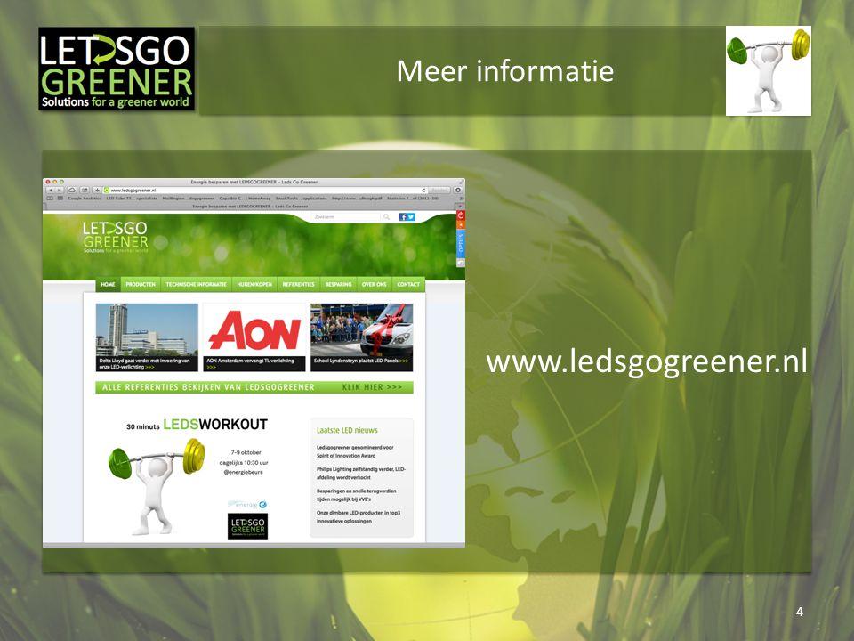 Meer informatie 4 www.ledsgogreener.nl