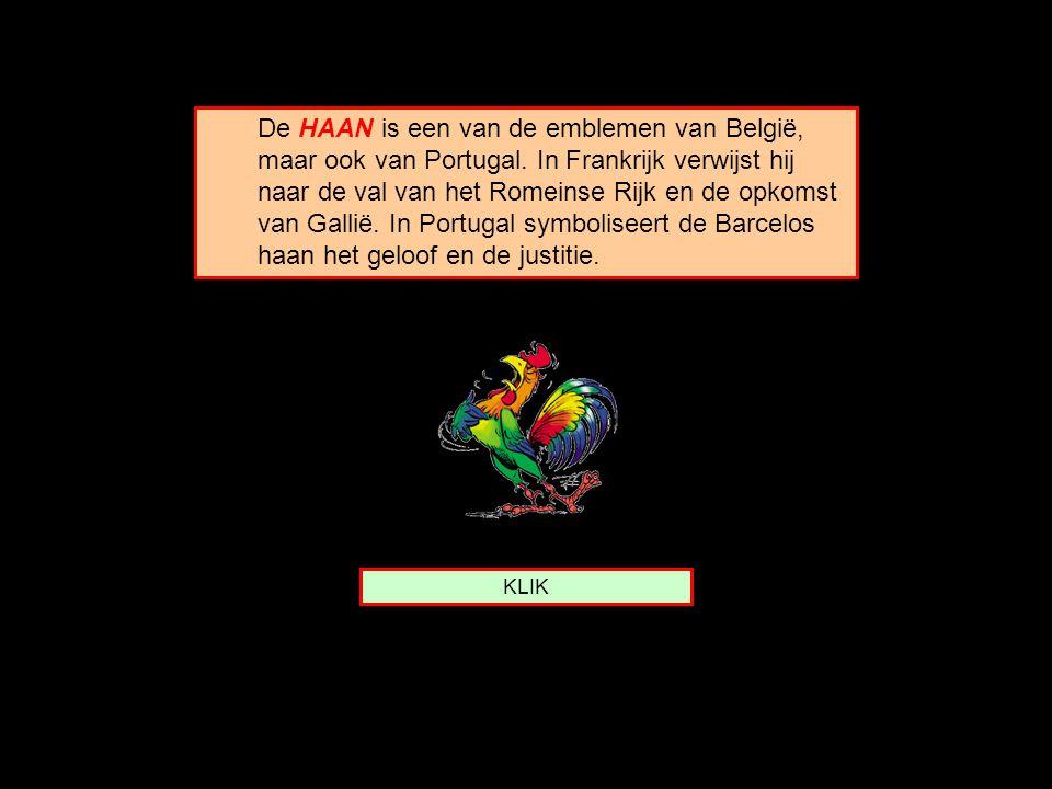 De HAAN is een van de emblemen van België, maar ook van Portugal.
