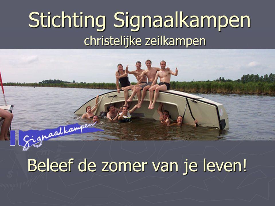 Stichting Signaalkampen Beleef de zomer van je leven! christelijke zeilkampen