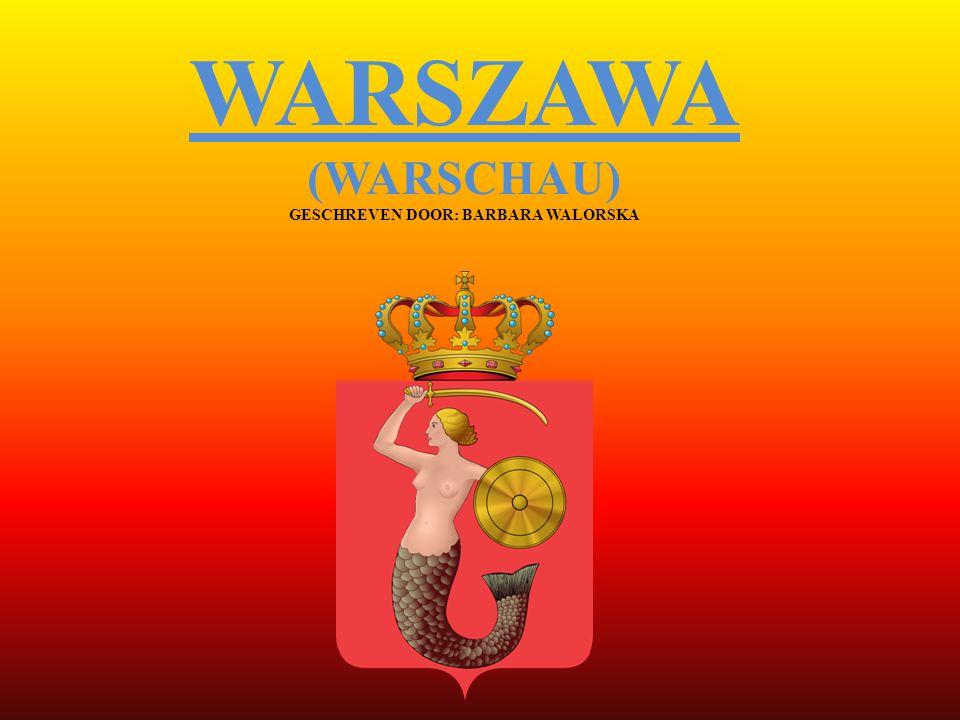 WARSZAWA (WARSCHAU) GESCHREVEN DOOR: BARBARA WALORSKA
