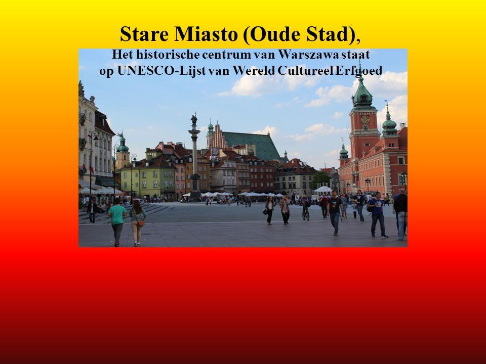 Stare Miasto (Oude Stad), Het historische centrum van Warszawa staat op UNESCO-Lijst van Wereld Cultureel Erfgoed