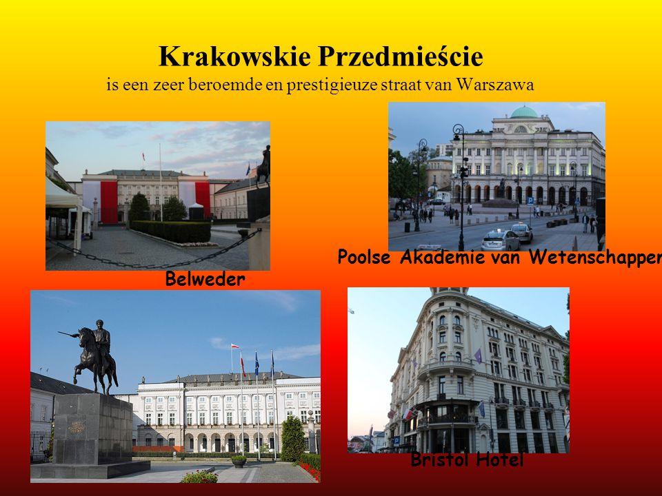 Krakowskie Przedmieście is een zeer beroemde en prestigieuze straat van Warszawa Belweder Bristol Hotel Poolse Akademie van Wetenschappen