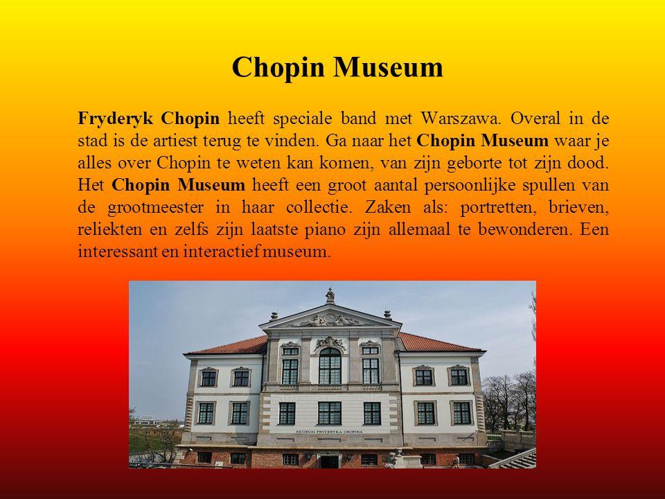 Chopin Museum Fryderyk Chopin heeft speciale band met Warszawa. Overal in de stad is de artiest terug te vinden. Ga naar het Chopin Museum waar je all