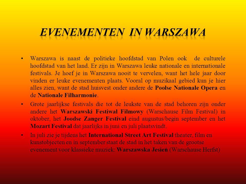 Warszawa is naast de politieke hoofdstad van Polen ook de culturele hoofdstad van het land. Er zijn in Warszawa leuke nationale en internationale fest