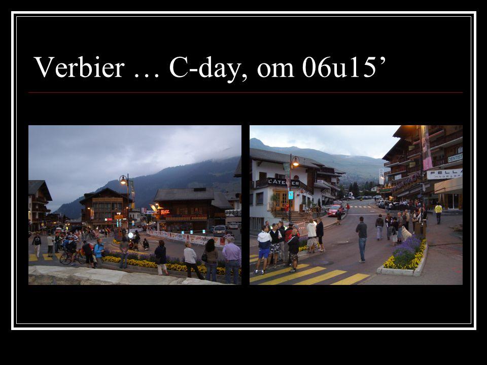 Verbier … C-day, om 06u15'