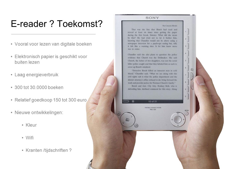 E-reader . Toekomst.