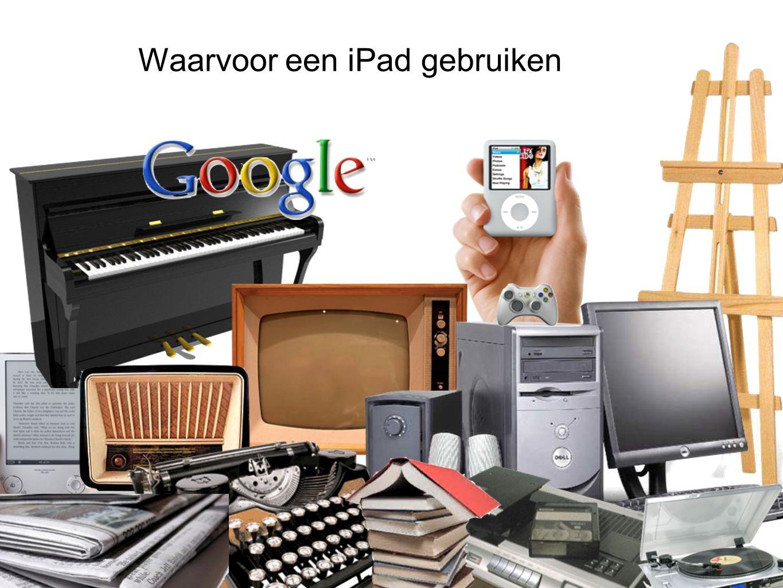Waarvoor een iPad gebruiken