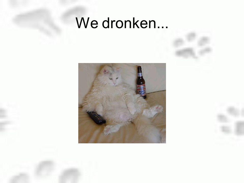 We hadden bier en wijn dus : tijd voor een feestje !