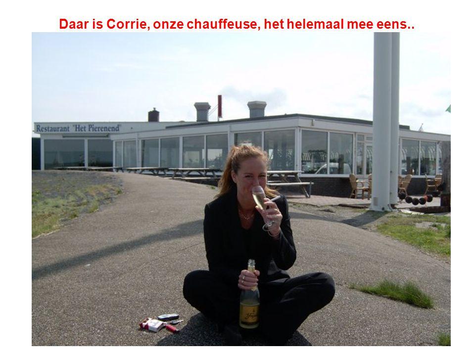 Daar is Corrie, onze chauffeuse, het helemaal mee eens..