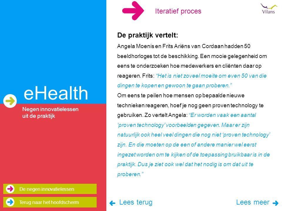 eHealth De praktijk vertelt: Angela Moenis en Frits Ariëns van Cordaan hadden 50 beeldhorloges tot de beschikking.