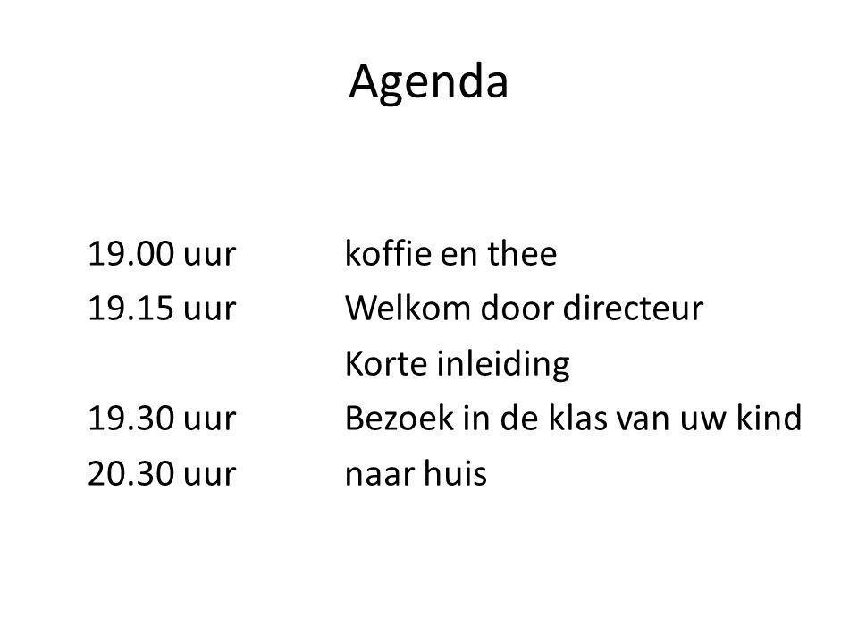 Agenda 19.00 uurkoffie en thee 19.15 uurWelkom door directeur Korte inleiding 19.30 uurBezoek in de klas van uw kind 20.30 uurnaar huis