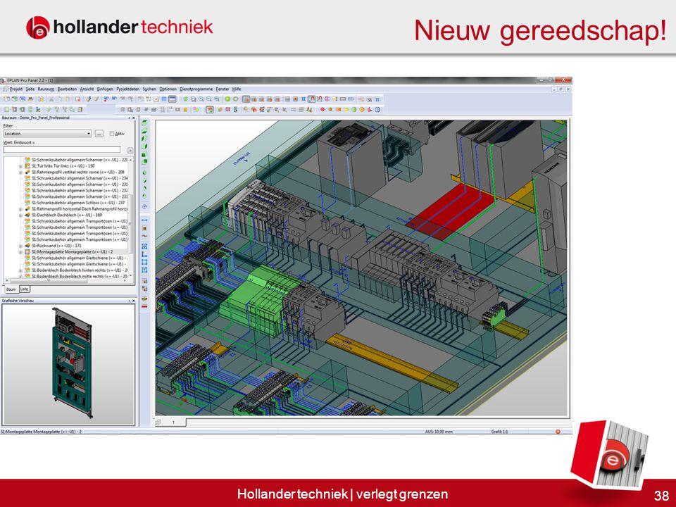 38 Hollander techniek | verlegt grenzen Nieuw gereedschap!