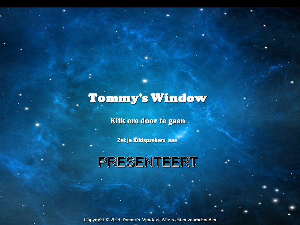 Ga voor meer PowerPoint presentaties naar: www.tommyswindow.com