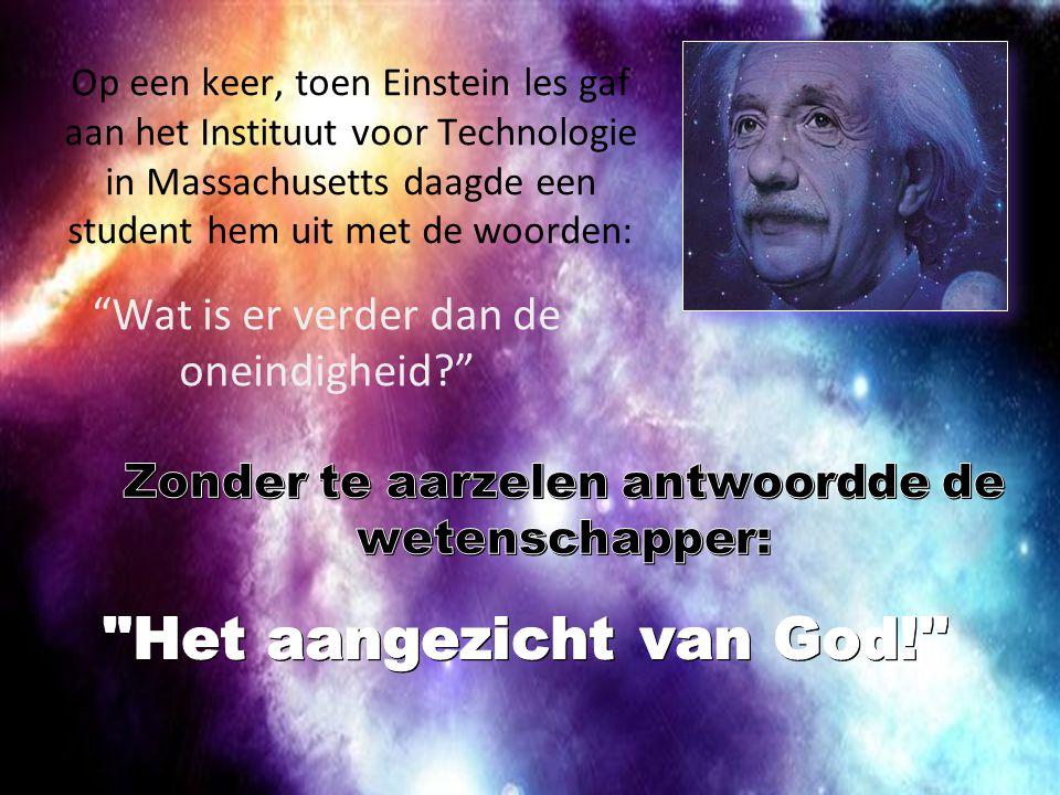 Op een keer, toen Einstein les gaf aan het Instituut voor Technologie in Massachusetts daagde een student hem uit met de woorden: