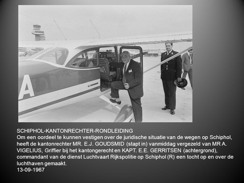 SCHIPHOL-KANTONRECHTER-RONDLEIDING Om een oordeel te kunnen vestigen over de juridische situatie van de wegen op Schiphol, heeft de kantonrechter MR.