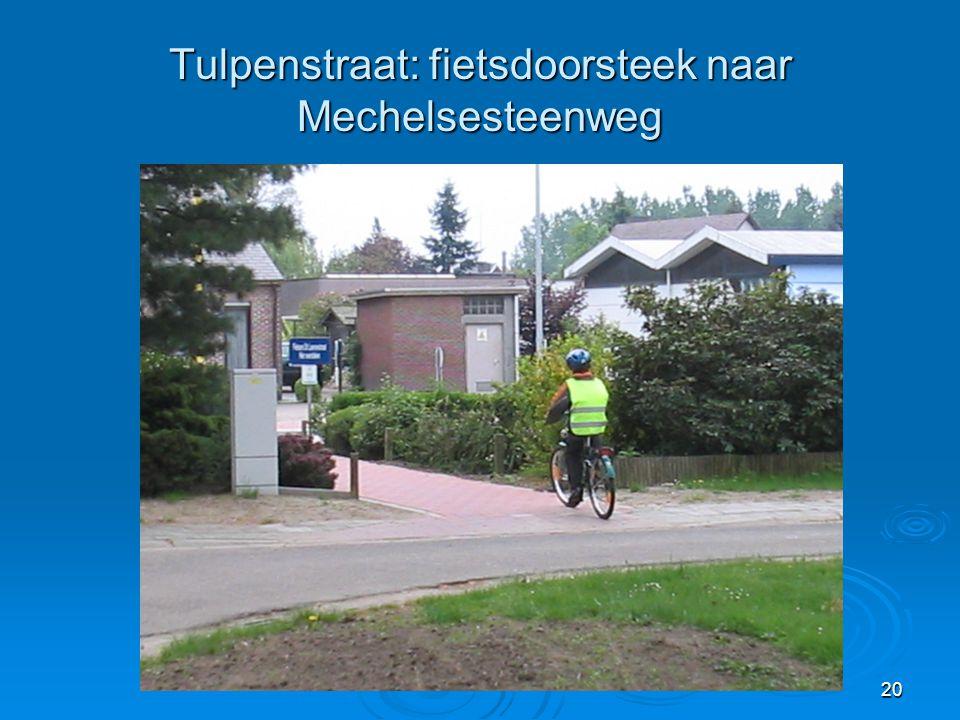 20 Tulpenstraat: fietsdoorsteek naar Mechelsesteenweg