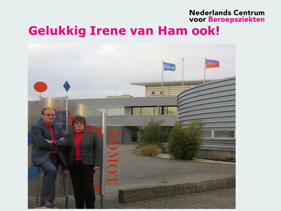 Gelukkig Irene van Ham ook!