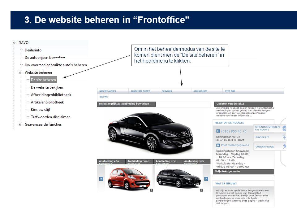 """Om in het beheerdermodus van de site te komen dient men de """"De site beheren"""" in het hoofdmenu te klikken. 3. De website beheren in """"Frontoffice"""""""