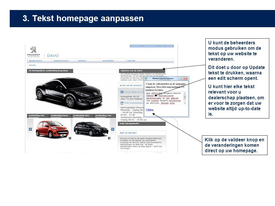 U kunt de beheerders modus gebruiken om de tekst op uw website te veranderen.