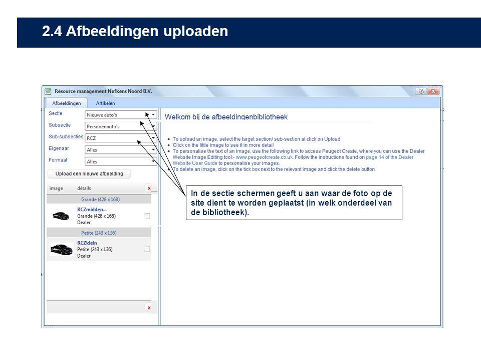 In de sectie schermen geeft u aan waar de foto op de site dient te worden geplaatst (in welk onderdeel van de bibliotheek). 2.4 Afbeeldingen uploaden