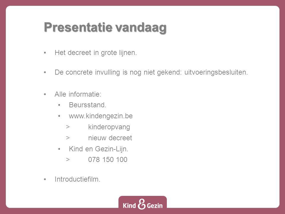 Wanneer en hoe.De Vlaamse Regering bepaalt de precieze datum: ten laatste op 1 januari 2015.