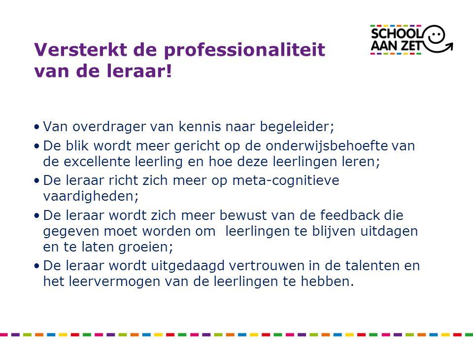 Versterkt de professionaliteit van de leraar.