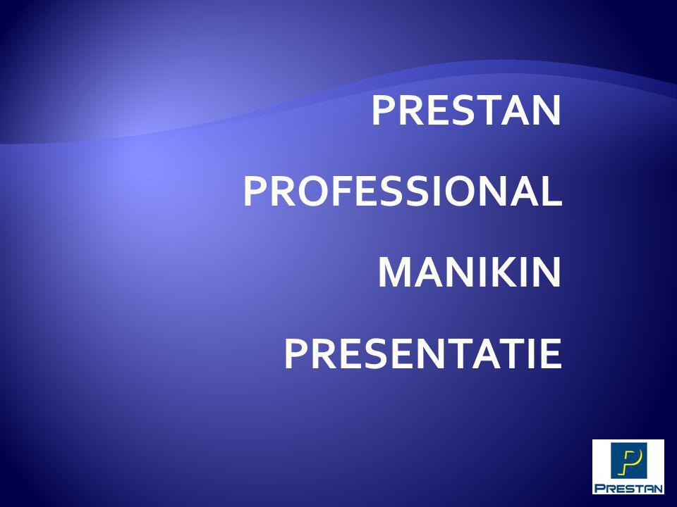 PRESTAN PROFESSIONAL MANIKIN PRESENTATIE