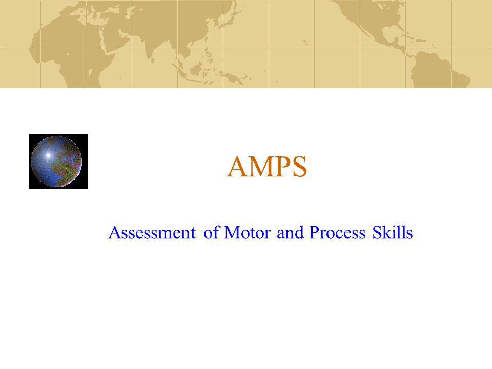 AMPS  Een ergotherapeutisch observatie instrument  Meet de kwaliteit van het dagelijks handelen  Gestandaardiseerd bij 111.542 cliënten wereldwijd