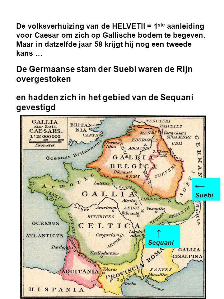 De volksverhuizing van de HELVETII = 1 ste aanleiding voor Caesar om zich op Gallische bodem te begeven.
