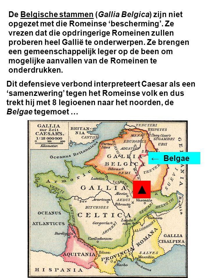 De Belgische stammen (Gallia Belgica) zijn niet opgezet met die Romeinse 'bescherming'.