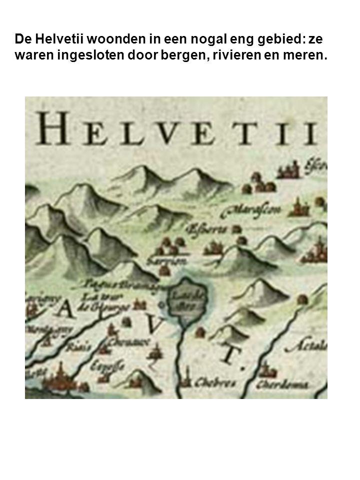 De Helvetii woonden in een nogal eng gebied: ze waren ingesloten door bergen, rivieren en meren.