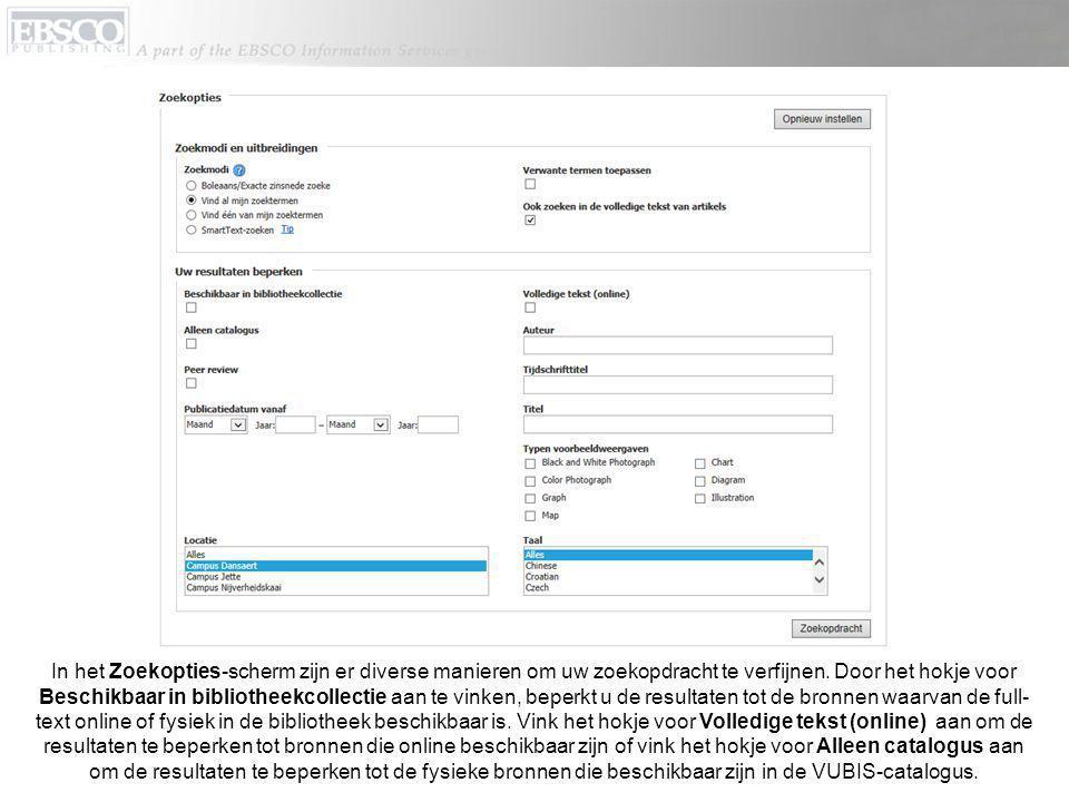 Met de Locatie-optie beperkt u uw resultaten tot de items die beschikbaar zijn binnen een specifiek studielandschap van de Erasmushogeschool.