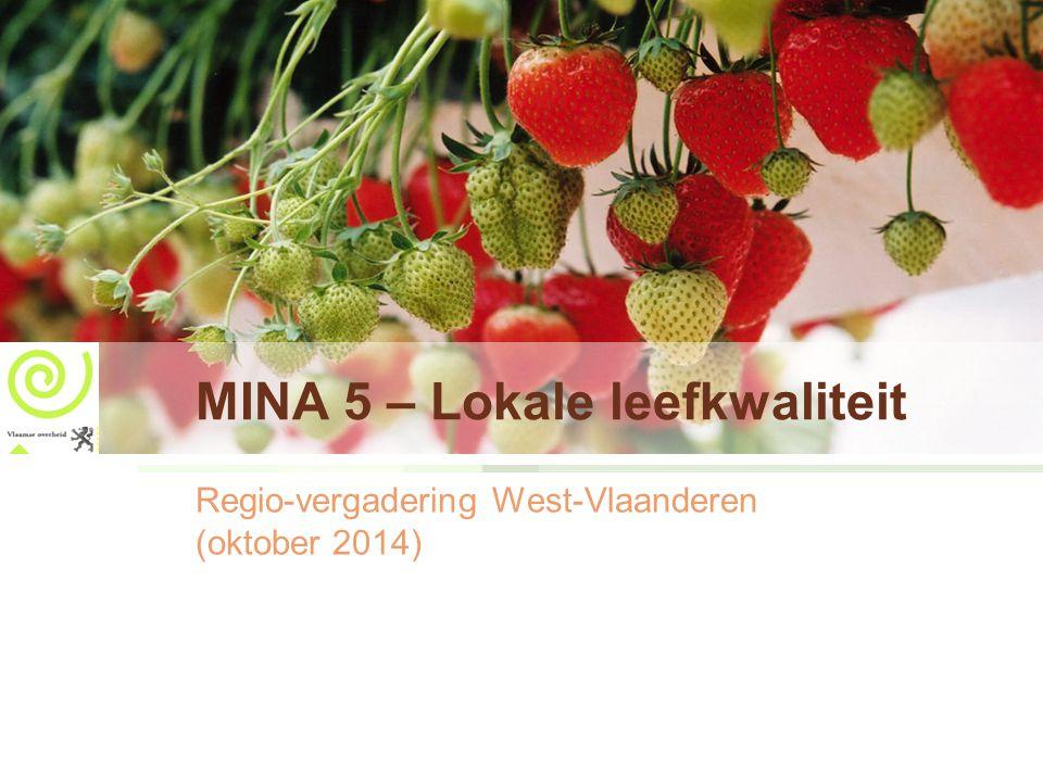 MINA 5 – Lokale leefkwaliteit Regio-vergadering West-Vlaanderen (oktober 2014)