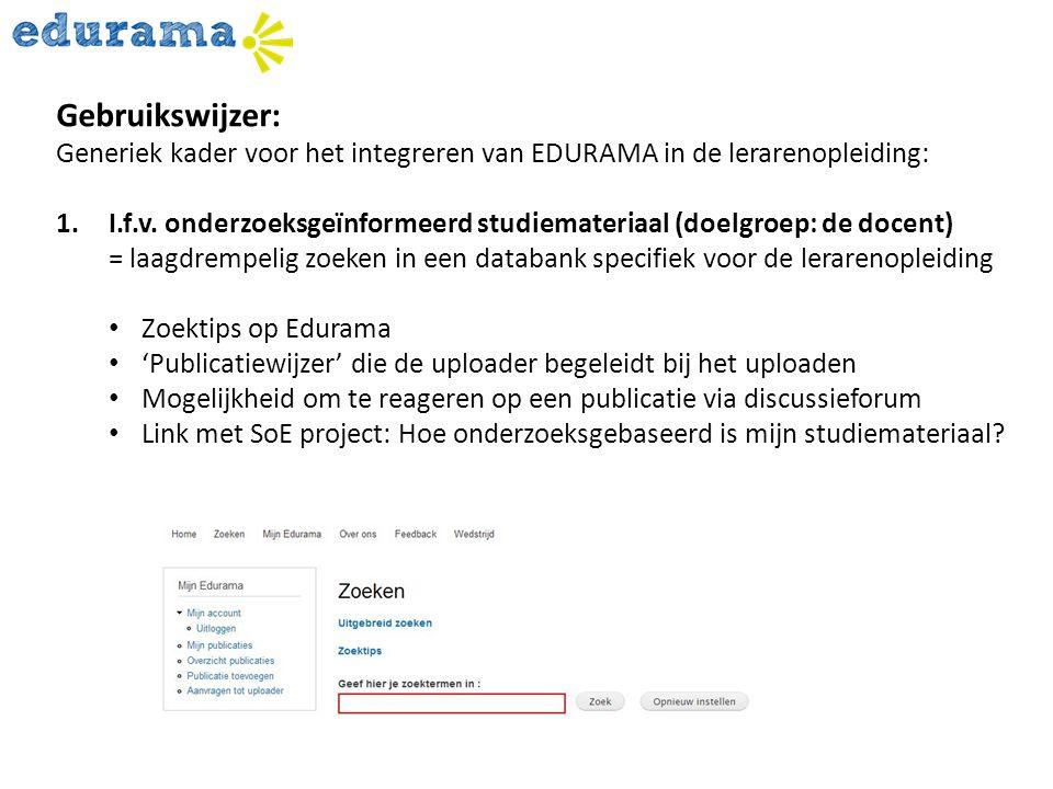 Gebruikswijzer: Generiek kader voor het integreren van EDURAMA in de lerarenopleiding: 1.I.f.v. onderzoeksgeïnformeerd studiemateriaal (doelgroep: de