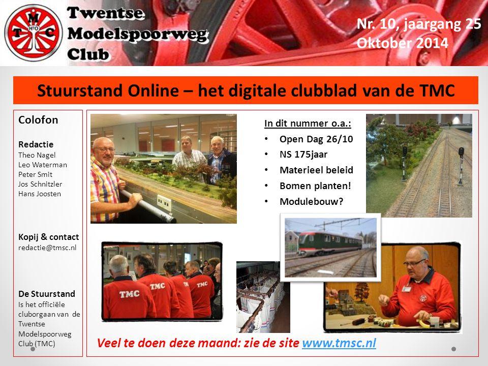 BESTUURSTAFeL Geert Klement Bestuurslid Materieel Zoals gemeld in 1 van de vorige Stuurstands ben ik tussen mijn vakantie`s wel eens aanwezig bij de TMC….
