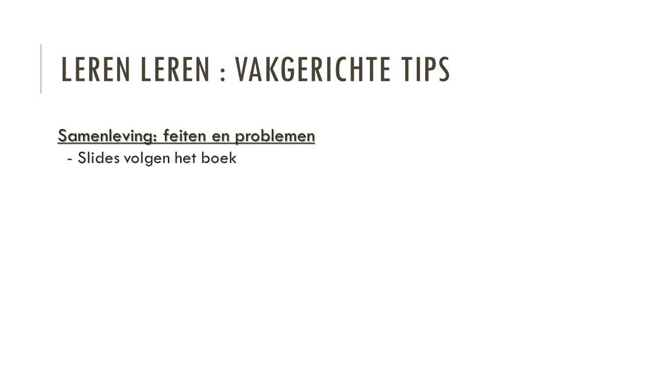 LEREN LEREN : VAKGERICHTE TIPS Statistiek Statistiek -Prof.