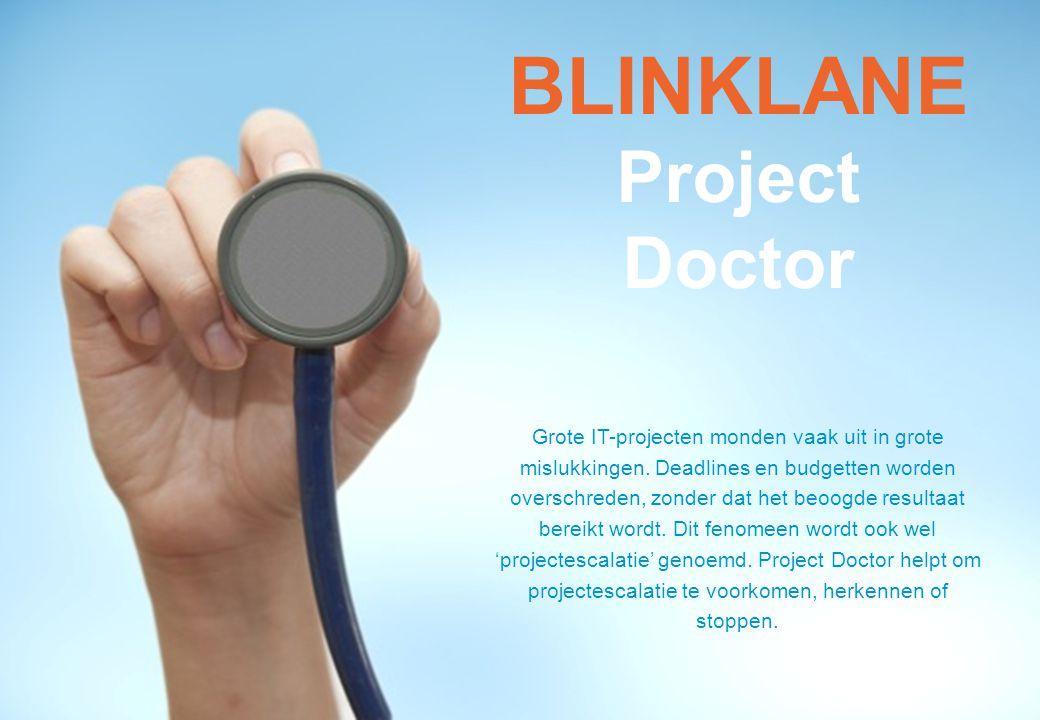 Sustainable business models based on data BLINKLANE Project Doctor Grote IT-projecten monden vaak uit in grote mislukkingen.