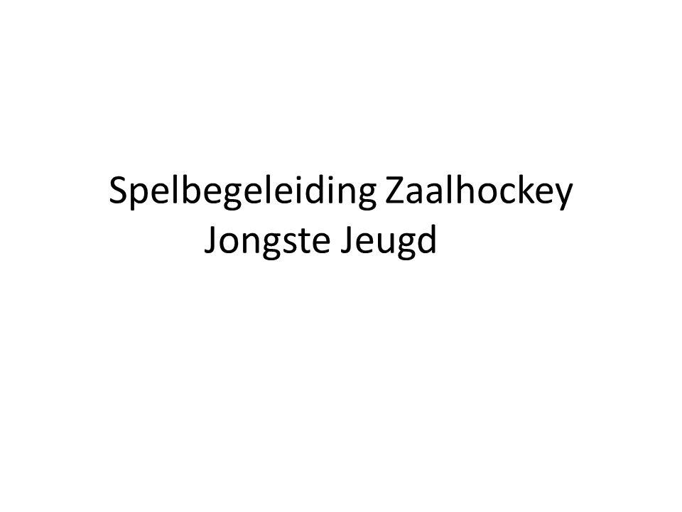 Uitgave november 2011 ©KNHB Spelbegeleiding Zaalhockey Jongste Jeugd