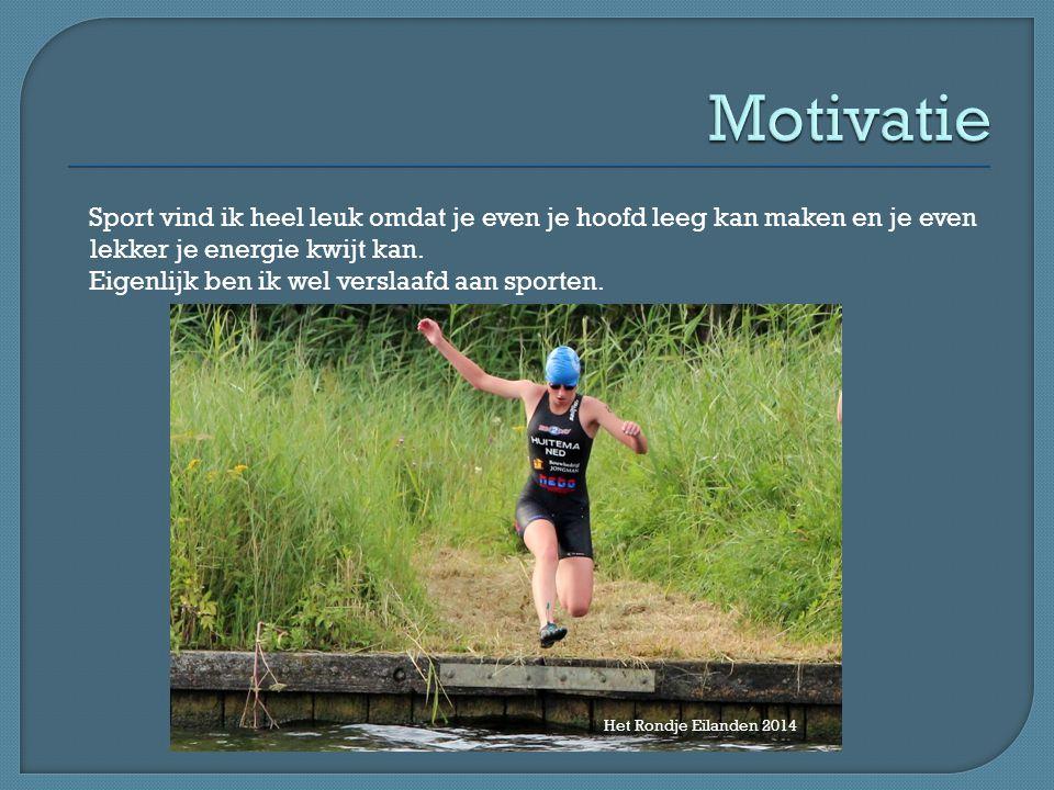 Sport vind ik heel leuk omdat je even je hoofd leeg kan maken en je even lekker je energie kwijt kan.